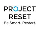 Project Reset: Be Smart. Restart.